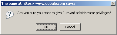 Are you sure you want to give Rudyard administrator privileges?